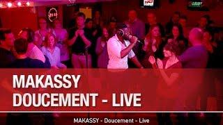 MAKASSY - Doucement - Live - C'Cauet sur NRJ