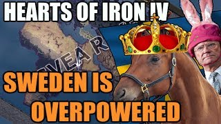 Hearts Of Iron 4: SWEDEN IS OVERPOWERED