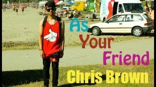 Chris Brown - As Your Friend ft. Afrojack