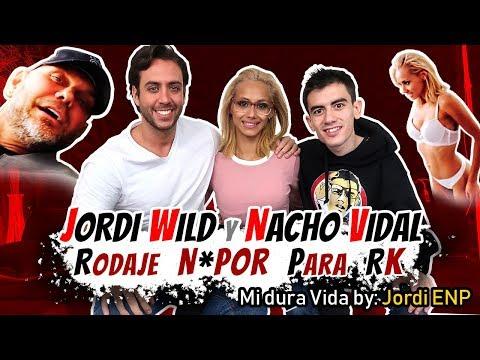 Jordi Wild y Nacho Vidal juntos en un ¡¡rodaje N0P0R!! | Mi dura vida