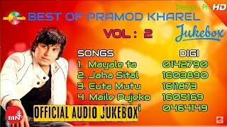 Best Of Pramod Kharel   Audio Jukebox