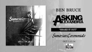 Ben Bruce of Asking Alexandria - Shake It Out