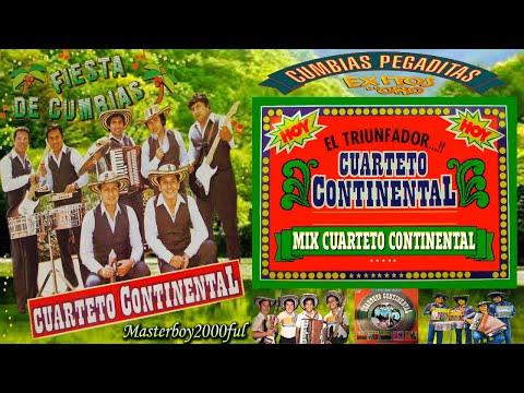 ♫♥☆ CUARTETO CONTINENTAL (CLAUDIO MORÁN) - MIX CONTINENTAL ☆♥♫