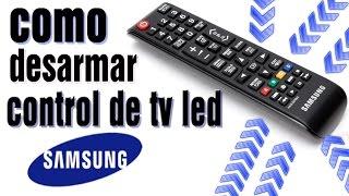 Como desarmar control remoto tv led samsung