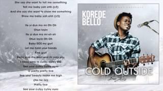 Korede Bello - Cold Outside Lyrics Video