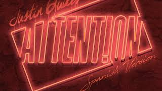 Justin Quiles - Attention (Spanish Remix)