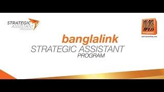 banglalink strategic assistant program