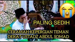 Tausiah Kematian (Kehilangan seseorang) - Ust Abdul Somad Lc MA