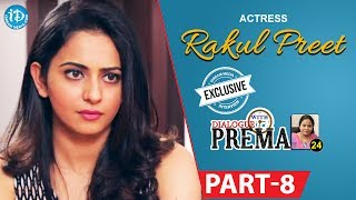 Actress Rakul Preet Singh Exclusive Interview Part #8 || Dialogue With Prema |Celebration Of Life