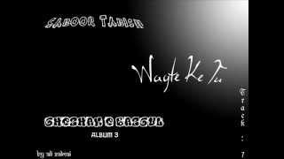 Saboor Tabish - Waqte Ke Tu