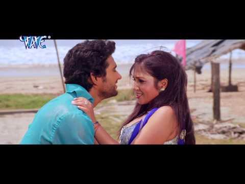 गोरी मन भर प्यार करे दs - Ae Sanam Ban Ja Dariya - Balam Rasiya - Bhojpuri Hot Songs 2015 new