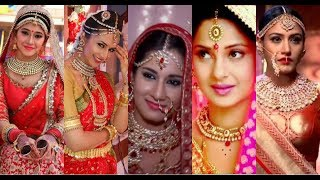20 Most Beatiful Brides Of Star Plus | Jennifer Winget | Shivangi Joshi | Surbhi Chandna |Divyanka