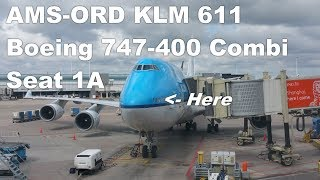Seat 1A Boeing 747-400 - A KLM Business Class experience - KL 611 AMS-ORD - 1/2