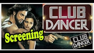 Club Dancer Movie (2016) - Special Screening With Star Cast !!!