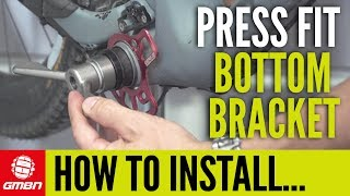 How To Service And Install A Press Fit MTB Bottom Bracket   Mountain Bike Maintenance