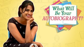 What Will Be Your Autobiography? | NEHA MAHAJAN | Marathi Actress
