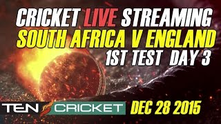 CRICKET LIVE STREAMING: 1st Test - South Africa v/s England, Kingsmead, Durban - Day 3