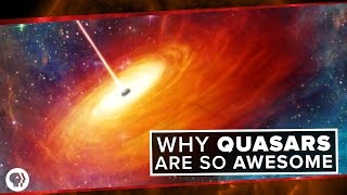 Why Quasars are so Awesome   Space Time
