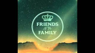 Friends of the Family - Fire Flies