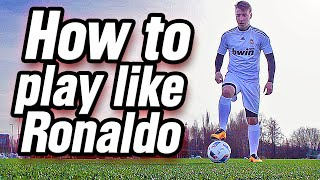 How To Play Like Ronaldo (Ingame Skill Tutorial)