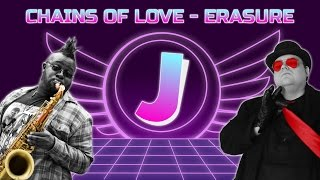 Chains of Love - Erasure | Carl Catron Feat. Jim Sterling | Sax Remix