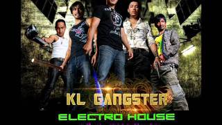KL GANGSTER MIX(Electro House)BY Dj aYOng.