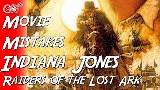 Indiana Jones and the Raiders of the Lost Ark - Movie Mistakes - MechanicalMinute