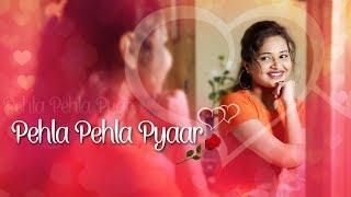 Pehla Pehla Pyaar / Leke Pehla Pehla Pyar/ Kajra Mohabbat wala/ Cover Song by Sneh Upadhyay