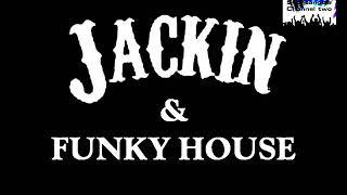 JACKIN HOUSE & FUNKY HOUSE 2018 CLUB MIX