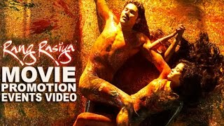 Rangrasiya || रंगरसिया || Movie {2014} || Randeep Hooda || Nandana Sen || Full HD Promotion Events!