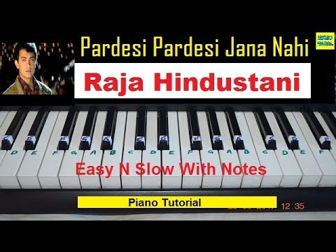 Xxx Mp4 Pardesi Pardesi Jana Nahi Tutorial On Piano With Notations From Raja Hindustani 3gp Sex