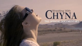 WRESTLING WITH CHYNA - Official Documentary Trailer (Stereo)