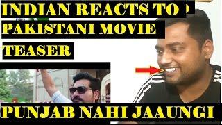 Indian Reacts To Punjab Nahi Jaungi   Pakistani Movie [Hindi/Urdu]