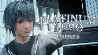 Final Fantasy XV Platinum Demo หล่อแต่เกิด