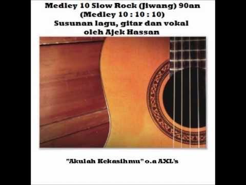"Ajek Hassan - ""Medley 10 Lagu Slow Rock Jiwang 90an"" (Versi Akustik)"