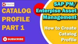 SAP PM Tutotial: Creating Catalog profile Part 1