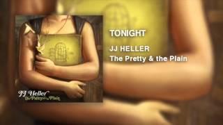 JJ Heller - Tonight (Official Audio Video)