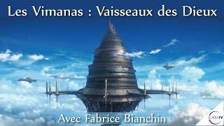 « Les Vimanas : Vaisseaux des Dieux » avec Fabrice Bianchin - NURÉA TV