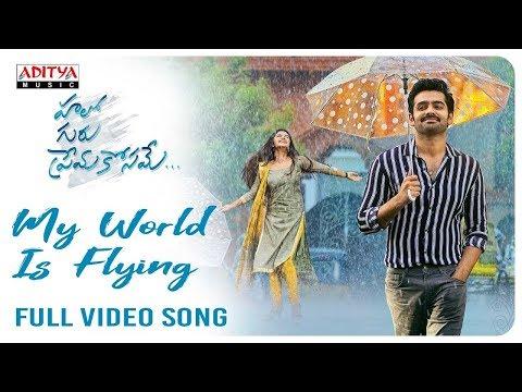 My World Is Flying Full Video Song (4K) || Hello Guru Prema Kosame Video Songs || Ram, Anupama
