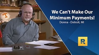 We Cant Make Our Minimum Payments