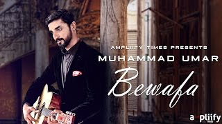 Bewafa - Teaser | Muhammad Umar | Ampliify Times