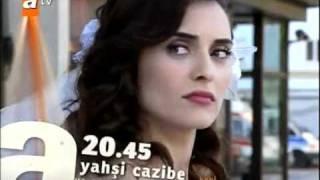Yahsi Cazibe 1 Bolüm Fragman- (Yeni Dizi).flv