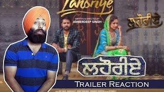 Story of Punjab to Pakistan - Lahoriye   Trialer Reaction #34