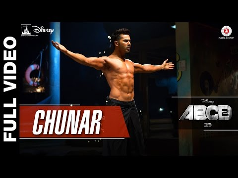 Chunar Full Video | Disney's ABCD 2 | Varun Dhawan & Shraddha Kapoor | Arijit Singh | Sachin - Jigar