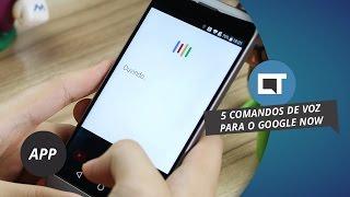 Google Now: 5 comandos de voz úteis para seu aparelho Android [Dica de App]