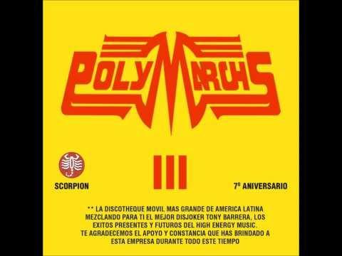 Polymarchs 7to aniversario High Energy by Tony Barrera