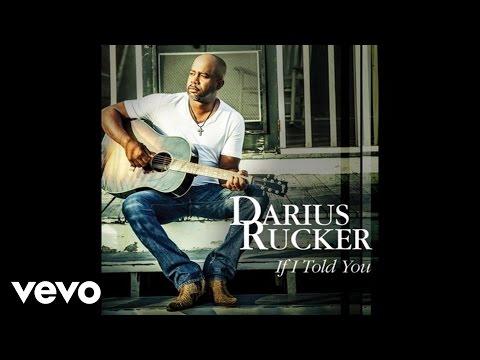 Darius Rucker If I Told You Audio