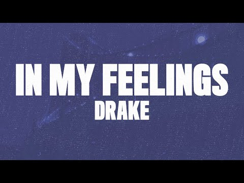 "Download Drake - In My Feelings (Lyrics, Audio) ""Kiki Do you love me"" free"