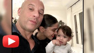 Awwdorable ! Deepika Padukone with Vin Diesel