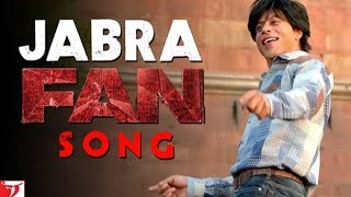 Jabra FAN Anthem Song | Shah Rukh Khan | #FanAnthem - FAN